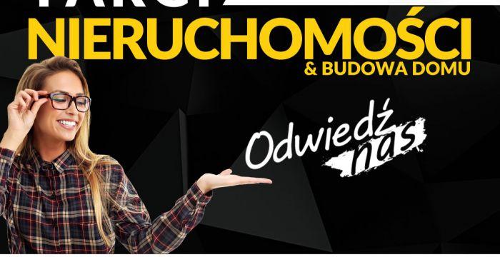 28-29 września 2019 Łódzkie Targi Nieruchomości & Budowa Domu
